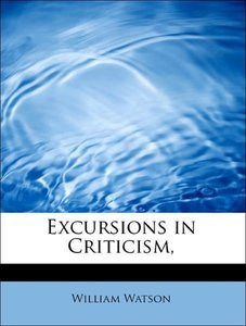 Excursions in Criticism,