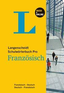 Langenscheidt Schulwörterbuch Pro Französisch. Rund 135.000 Sti