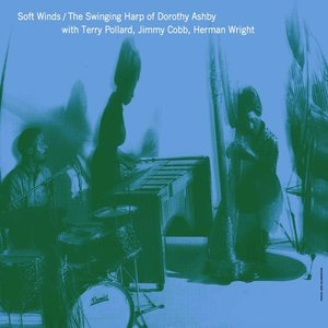 Soft Winds: The Swinging Harp Of...