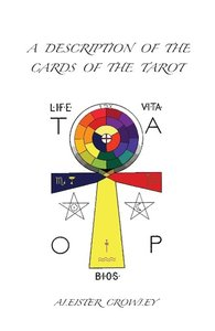 A Description of the Cards of the Tarot