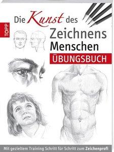 """""""Die Kunst des Zeichnens - Menschen Übungsbuch"""""""