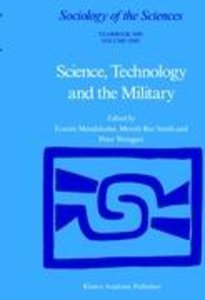 Science, Technology and the Military