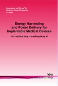 Energy Harvesting and Power Delivery for Implantable Medical Dev