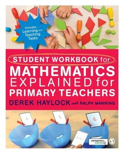 Student Workbook for Mathematics Explained for Primary Teachers
