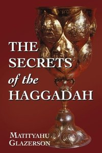 Secrets of the Haggadah