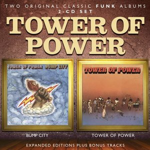 Bump City/Tower Of Power (Expanded+Remastered)
