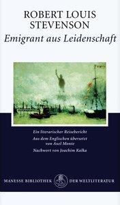 Stevenson, R: Emigrant aus Leidenschaft