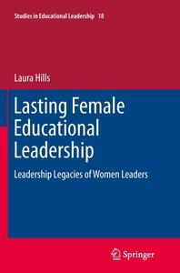 Lasting Female Educational Leadership