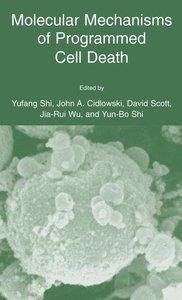 Molecular Mechanisms of Programmed Cell Death