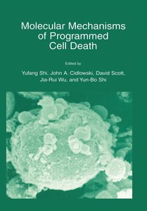 Molecular Mechanisms of Programmed Cell Death
