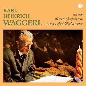 Waggerl Liest Zu Advent Und Weihnachten