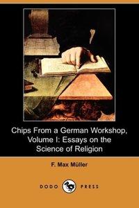 Chips from a German Workshop, Volume I