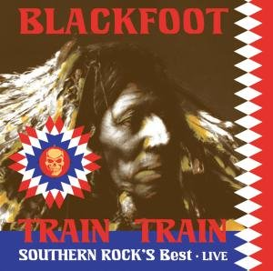 Live-Train Train-Southern Rock s Best