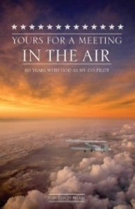 Yours for a Meeting in the Air