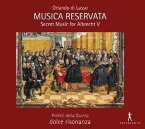Musica Reservata-Secret Music for Albrecht V.