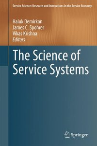 The Science of Service Systems