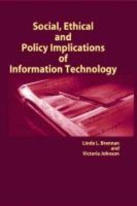 Social, Ethical and Policy Implications of Information Technolog