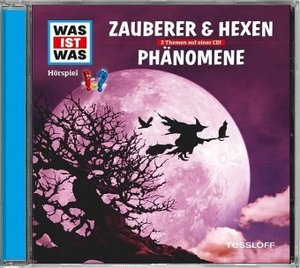 Was ist was Hörspiel-CD: Zauberer & Hexen/ Phänomene
