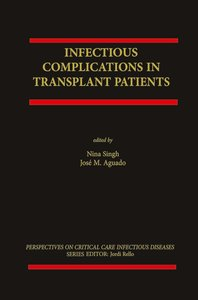 Infectious Complications in Transplant Recipients