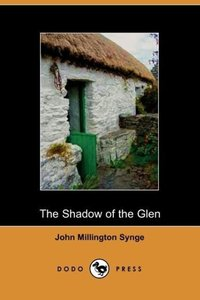 The Shadow of the Glen