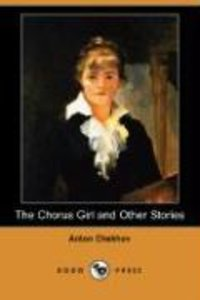 The Chorus Girl and Other Stories (Dodo Press)