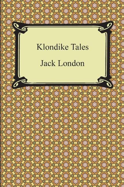 Klondike Tales - zum Schließen ins Bild klicken