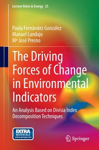 The Driving Forces of Change in Environmental Indicators
