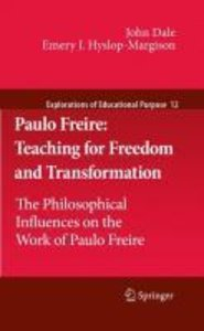 Paulo Freire: Teaching for Freedom and Transformation