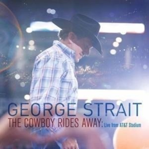 The Cowboy Rides Away: Live From At &T Stadium