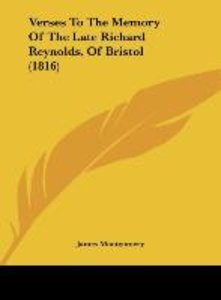 Verses To The Memory Of The Late Richard Reynolds, Of Bristol (1