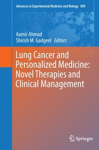 Lung Cancer and Personalized Medicine:Novel Therapies and Clinic