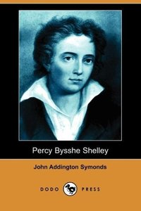 Percy Bysshe Shelley (Dodo Press)