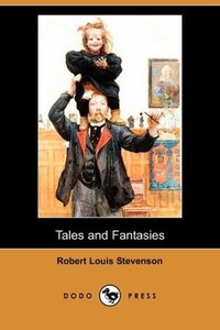 Tales and Fantasies (Dodo Press)