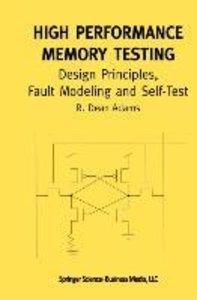 High Performance Memory Testing