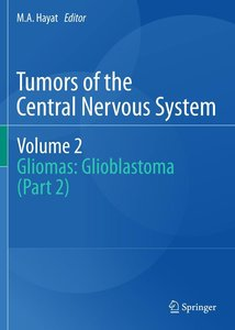 Tumors of the Central Nervous System, Volume 2