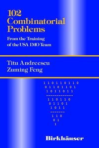 102 Combinatorial Problems: From the Training of the USA Imo Tea