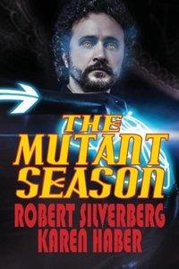 The Mutant Season