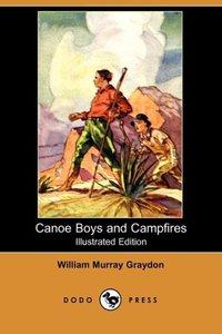CANOE BOYS & CAMPFIRES (ILLUST