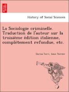 La Sociologie criminelle. Traduction de l'auteur sur la troisie`