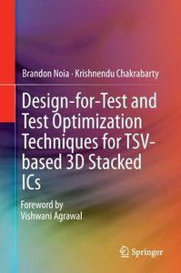 Design-for-Test and Test Optimization Techniques for TSV-based 3