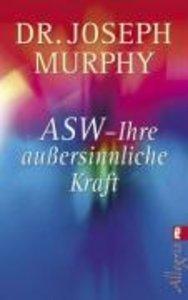 ASW - Ihre außersinnliche Kraft