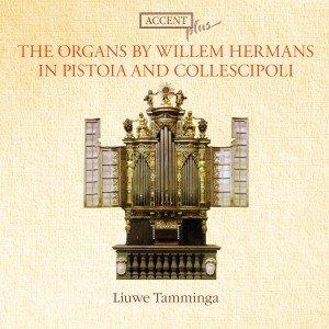 Die Orgel Von Willem Hermans In Pistoia Und Colles