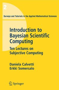 Introduction to Bayesian Scientific Computing