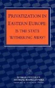 Privatization in Eastern Europe