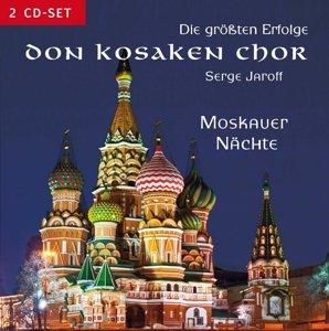 Moskauer Nächte mit dem Don Kosaken Chor