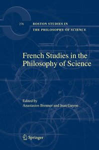 French Studies in the Philosophy of Science