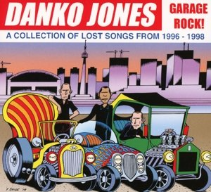 Garage Rock! A Collection Of Lost Songs From 1996-