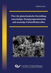 Über die photochemische Darstellung nanoskaliger Hauptgruppenele