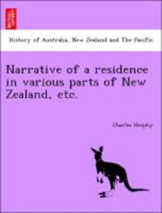 Narrative of a residence in various parts of New Zealand, etc.