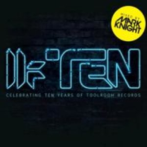 Mark Knight Presents Toolroom Ten